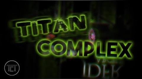 (Extreme Demon) Titan Complex TCTeam - Verified by MrDash