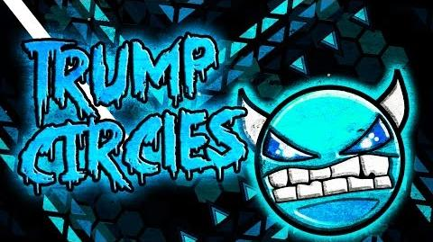 "(Free Demon) ""Geometry Dash"" - Trump Circles"