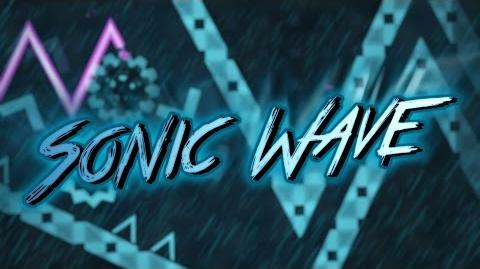 Geometry Dash - Sonic Wave Legendary Circles (100%) ~ The Hardest Demon in GD by Cyclic