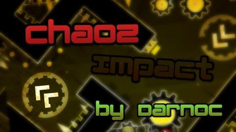 Geometry Dash - Chaoz Impact - by Darnoc