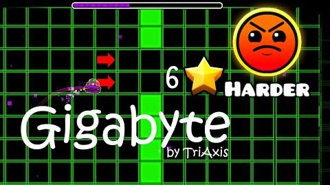 Geometry Dash - GigaByte by TriAxis