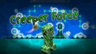 Creeper Force 100% By CreeperMLK (Insane Demon) GD 2.1