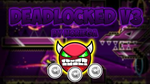 Geometry Dash Demon -Hard- - Deadlocked v3 - by Noriega (All Coins)