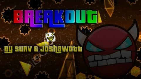 Geometry Dash (Insane Demon) - Breakout by Surv & Joshawott