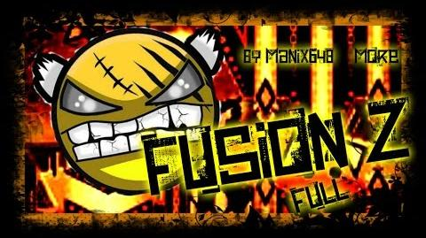 Fusion Z (FULL) - by Manix648 & more ¦Extreme Demon ¦ , Geometry Dash (M)