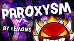 Paroxysm by Lemons Extreme Demon Verified by Mix991