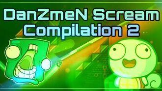 DanZmeN Scream Compilation 2