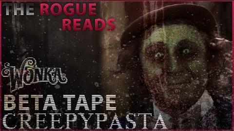 Willy Wonka Beta Tape