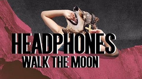 Walk The Moon Headphones Lyrics
