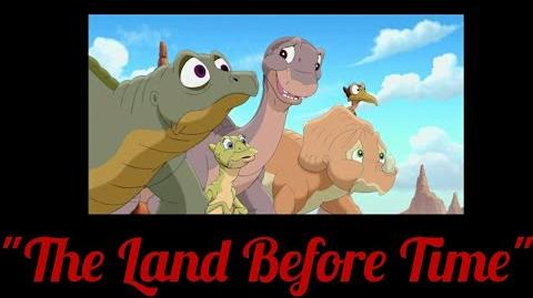 """The Land Before Time"""