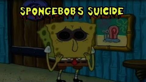 Spongebob's Suicide