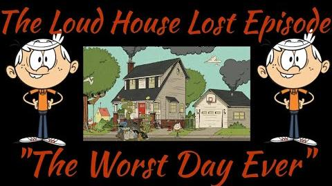 """Loud House - """"The Worst Day Ever"""""""