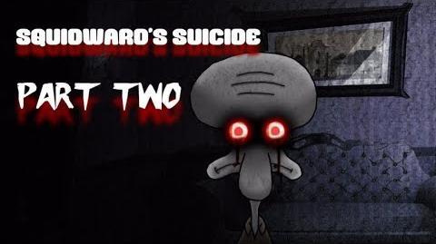 Squidwards Suicide II