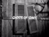 Ghosts Of Space