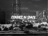 Convict In Space