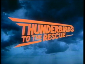 Thunderbirds-to-the-Rescue-title
