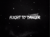 Flight To Danger
