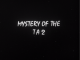 Mystery Of The TA2