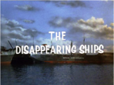 The Disappearing Ships