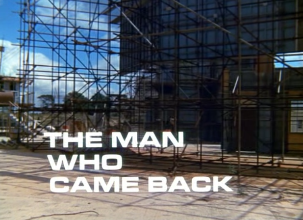 The Man Who Came Back | Gerry Anderson Encyclopedia | FANDOM powered