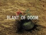 Plant Of Doom