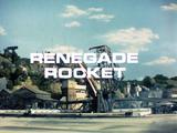 Renegade Rocket