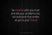 Be-careful-who-you-trust