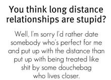 Long distance relationships stupid