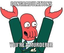 Zoidburg-murder-meme-generator-congradulations-you-re-a-murderer-4b5374-e1404148709202