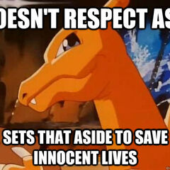 And thus Charizard is the most holy of Pokébeasts, exerting His righteousness to save innocent lives.