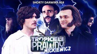 """Tropiciele Prawdy 2 - """"Mickiewicz"""""""