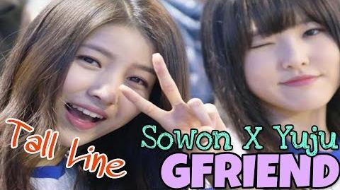 GFRIEND Tall Line ( Sowon & Yuju )