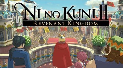 Ni No Kuni II Revenant Kingdom - First Trailer