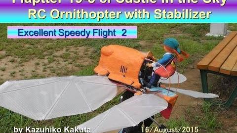 フラップター 素晴らしいスピーディな飛行2:Flaptter19-8 Flight with Stabilizer Excellent Speedy Flight 2
