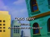 Dog Days (Slimer!)