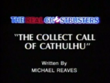 The Collect Call of Cathulhu