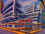 Doctor Dweeb, I Presume