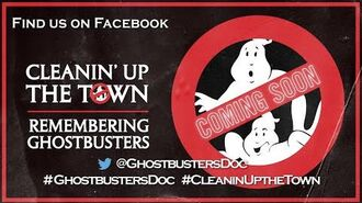 CLEANIN' UP THE TOWN Remembering Ghostbusters (Documentary) 2016 Vlog announcement