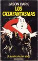 GhostbustersTheBookAboutTheMovieWrittenByJasonDarkInSpanishSc01