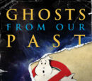 Ghosts from Our Past: Both Literally and Figuratively: The Study of the Paranormal (Three Rivers Press)
