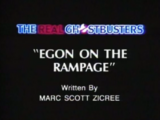Egon on the Rampage