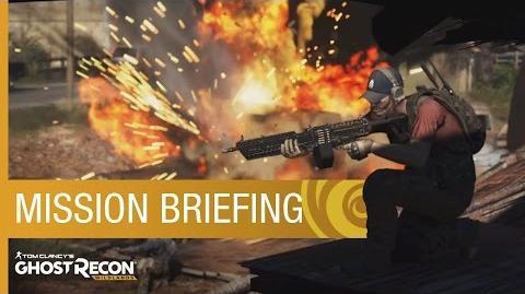 Tom Clancy's Ghost Recon Wildlands Mission Briefing Trailer Ubisoft NA