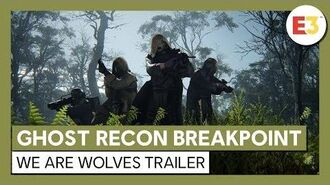 Ghost Recon Breakpoint We are Wolves trailer