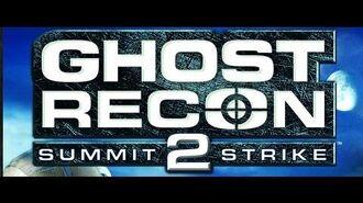 Ghost Recon Summit Strike Intro