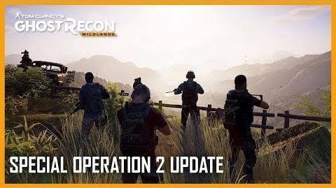 Tom Clancy's Ghost Recon Wildlands Special Operation 2 Update Trailer Ubisoft NA