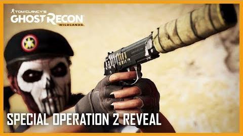 Tom Clancy's Ghost Recon Wildlands Rainbow 6 Siege Special Operation 2 Gameplay Ubisoft NA