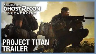 Tom Clancy's Ghost Recon Breakpoint Raid 1 Trailer - Project Titan Ubisoft NA