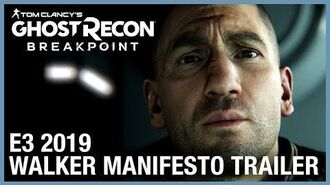Tom Clancy's Ghost Recon Breakpoint E3 2019 Walker Manifesto Ubisoft NA