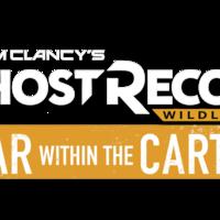 Ghost Recon Wildlands War Within The Cartel Ghost Recon Wiki