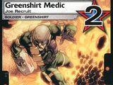 Greenshirt Medic - Joe Recruit